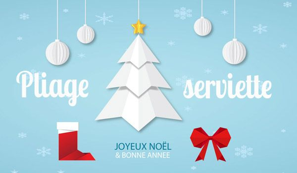 Pliage serviette papier no l diy en vid o la vie en mode - Pliage de serviette noel botte ...